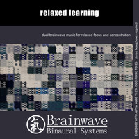 Brainwave Binaural Systems - Relaxed Learning