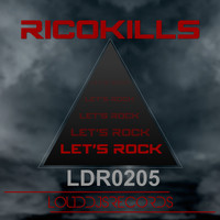Ricokills - Let's Rock