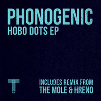 Phonogenic - Hobo Dots