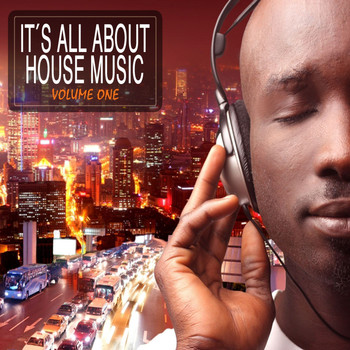 Various Artists - It's All About House Music!
