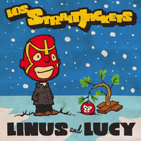 Los Straitjackets - Linus and Lucy - Single