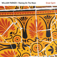 William Parker - Great Spirit