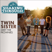 Twin Sister - Meet the Frownies