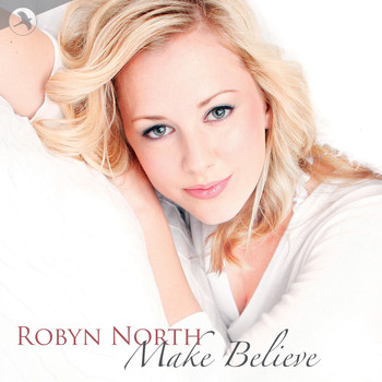 Robyn North - Make Believe