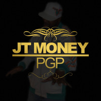 JT Money - P.G.P. (Pimpin' Gangsta Party) (Explicit)