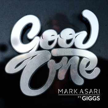 Giggs - Good One (feat. Giggs)