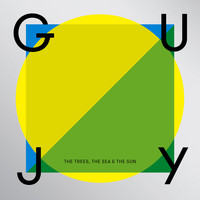 Guy J - The Trees, the Sea & the Sun