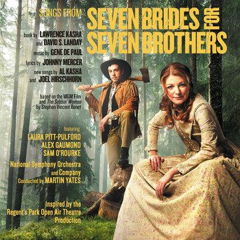 Laura Pitt-Pulford, Alex Gaumond - Seven Brides For Seven Brothers (Original Studio Cast)