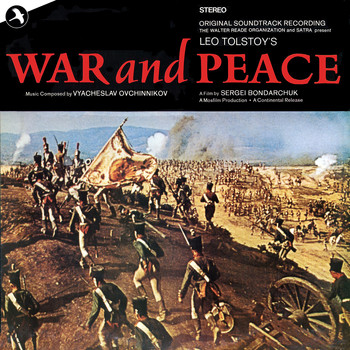 Vyacheslav Ovchinnikov, Moscow Symphony Orchestra - War And Peace (Original Soundtrack)