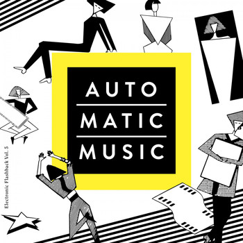 Various Artists - Auto.Matic.Music (Electronic Flashback, Vol. 5)