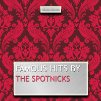 The Spotnicks - Famous Hits By the Spotnicks