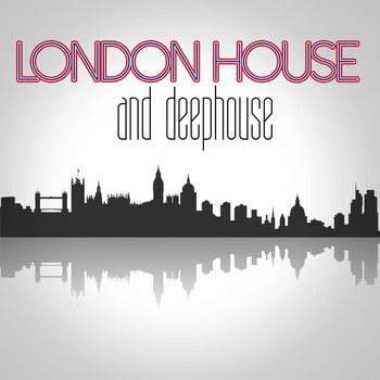 Various Artists - London House and Deephouse
