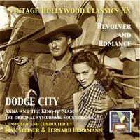 Max Steiner - Vintage Hollywood Classics, Vol. 20: Dodge City & Anna and the King of Siam