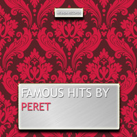 Peret - Famous Hits By Peret