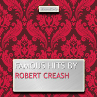 Robert Creash - Famous Hits By Robert Creash