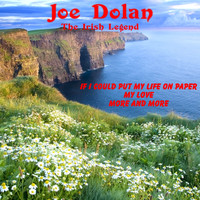 Joe Dolan - Joe Dolan: The Irish Legend