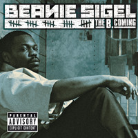 Beanie Sigel - The B.Coming (Explicit)