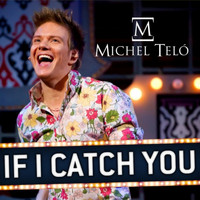 Michel Teló - If I Catch You - EP