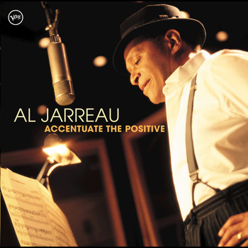 Al Jarreau - Ac-cent-tchu-ate The Positive (e-Single)