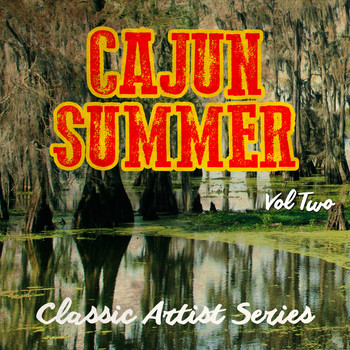 Various Artists - Cajun Summer - Classic Artist Series, Vol. 2