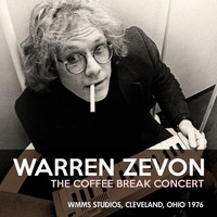 Warren Zevon - The Coffee Break Concert (Live)