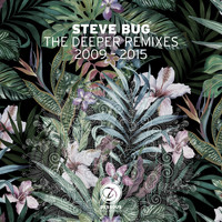 Steve Bug - The Deeper Remixes