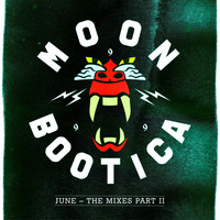 Moonbootica - June - The Mixes II