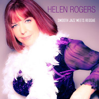 Helen Rogers - Smooth Jazz Meets Reggae