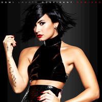 Demi Lovato - Confident Remixes (Explicit)