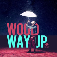Wood - Way Up (feat. Kaydence)