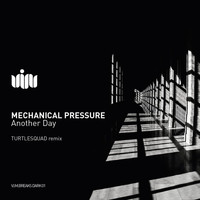 Mechanical Pressure - Another Day