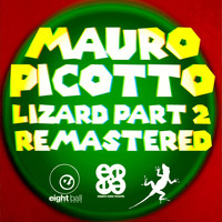 Mauro Picotto - Lizard, Pt. 2 Remixes