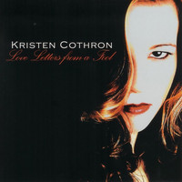 Kristen Cothron - Love Letters From a Fool