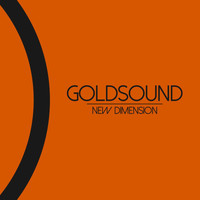 Goldsound - New Dimension