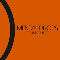Mental Drops - Dimention