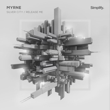 Myrne - Silver City / Release Me