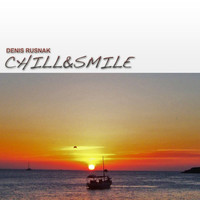 Denis Rusnak - Chill & Smile