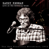 Randy Newman - Live at the Boarding House
