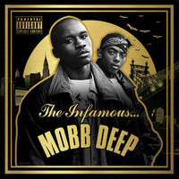 Mobb Deep - The Infamous Mobb Deep (Deluxe Edition)