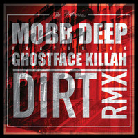 Mobb Deep - Dirt - Single