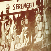 Serengeti - Be a Man