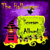 The Scary Gang - The Halloween Scream Album!