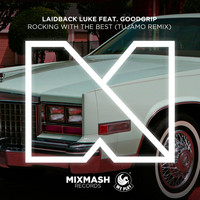 Laidback Luke - Rocking With The Best (feat. MC Goodgrip)
