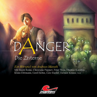 Danger - Part 6: Die Zisterne