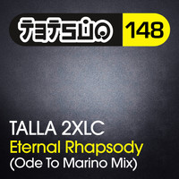 Talla 2XLC - Eternal Rhapsody (Ode to Marino Mix)