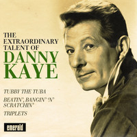 Danny Kaye - The Extraordinary Talent of Danny Kaye