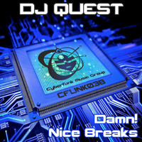 DJ Quest - Damn! / Nice Breaks