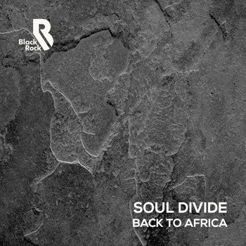 Soul Divide - Back to Africa