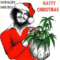 Jacob Miller - Natty Christmas (feat. Ray I, Inner Circle)