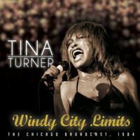 Tina Turner - Windy City Limits